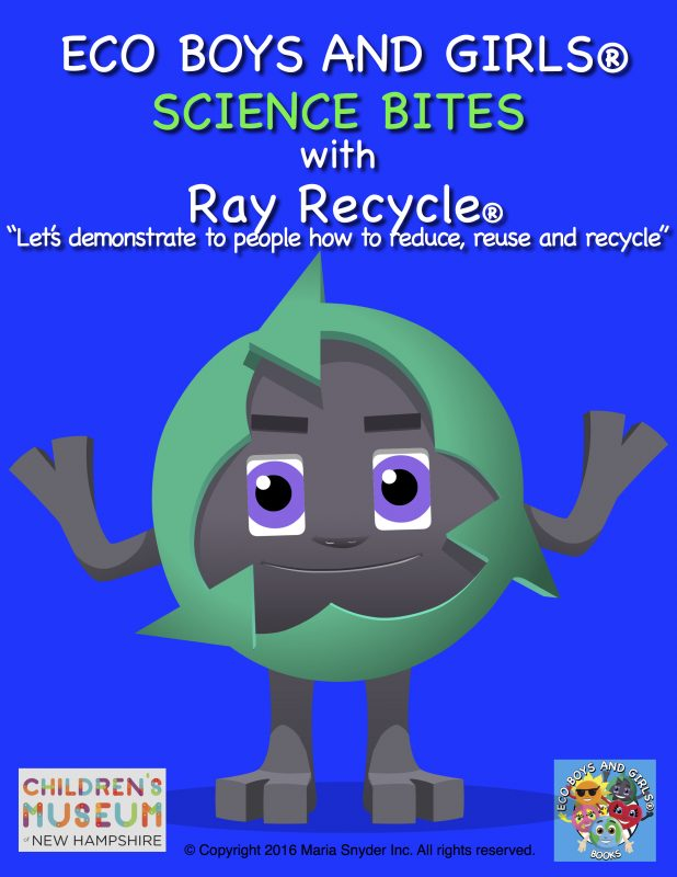 Eco Boys And Girls Science Bites W Ray Recycle Childrens Museum Of New Hampshire